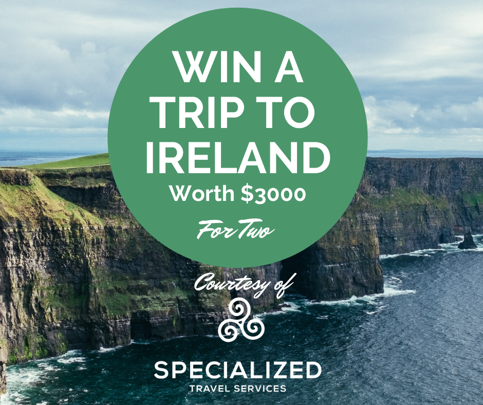 Enter our competition to win a fantastic vacation to Ireland!